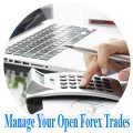 Best 3 Most Effective Ways to Manage Your Open Forex Trades Better