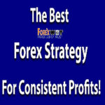 5 The Easiest and Most Profitable Forex Strategies to Make Consistent Profits
